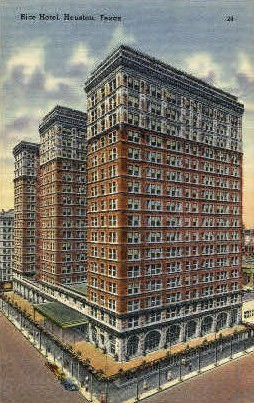 Rice Hotel - Houston, Texas TX Postcard