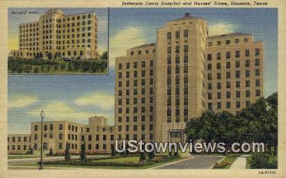 Jefferson Davis Hospital - Houston, Texas TX Postcard