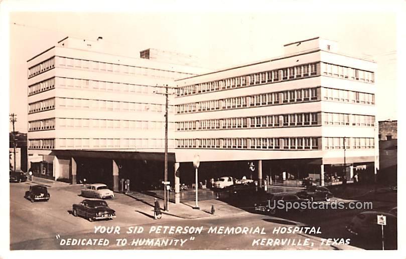 Your Sid Peterson Memorial Hospital - Kerrville, Texas TX Postcard