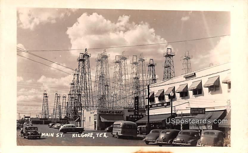 Main Street - Kilgore, Texas TX Postcard