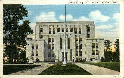 Gregg County Court House - Longview, Texas TX Postcard