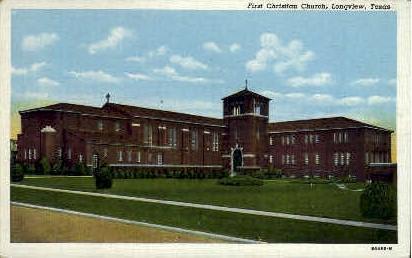 First Christian Church - Longview, Texas TX Postcard