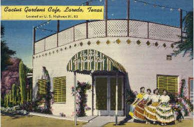 Cactus Gardens Caf» - Laredo, Texas TX Postcard