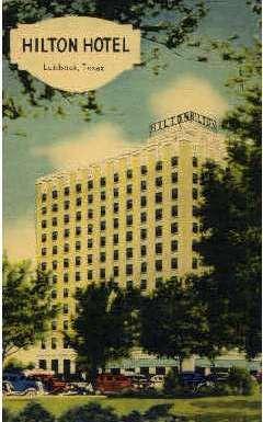 Hilton Hotel - Lubbock, Texas TX Postcard