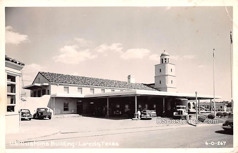 US Customs Building - Laredo, Texas TX Postcard