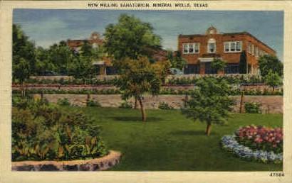 Milling Sanatorium - Mineral Wells, Texas TX Postcard