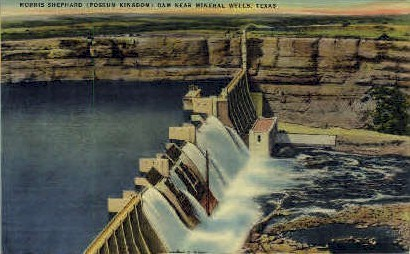 Morris Shepard Dam - Mineral Wells, Texas TX Postcard