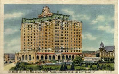The Baker Hotel - Mineral Wells, Texas TX Postcard