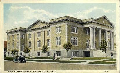 First Baptist Church - Mineral Wells, Texas TX Postcard
