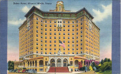 Baker Hotel - Mineral Wells, Texas TX Postcard