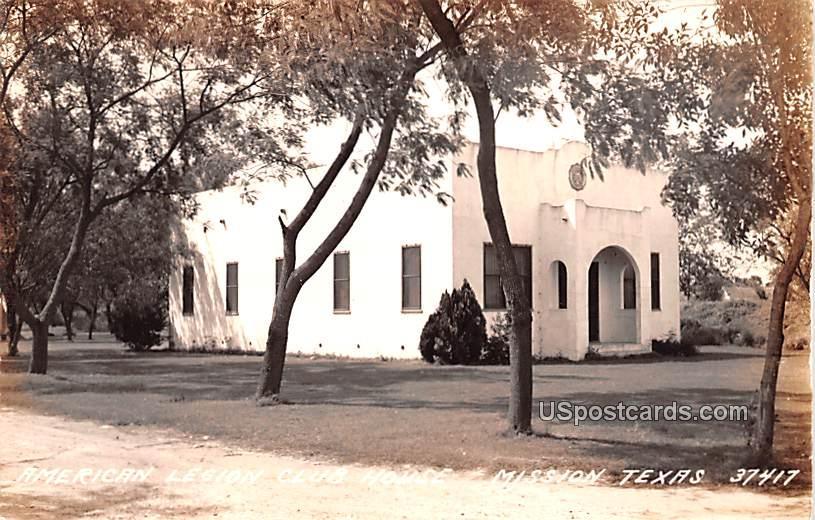American Legion Club House - Mission, Texas TX Postcard
