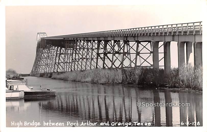 High Bridge - Orange, Texas TX Postcard