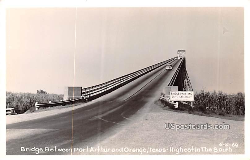 Bridge Between Port Arthur - Orange, Texas TX Postcard