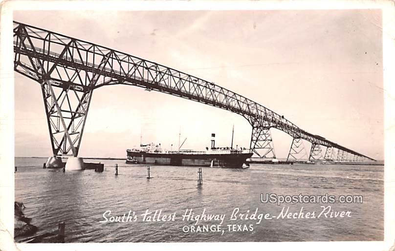 South's Tallest Highway Bridge - Orange, Texas TX Postcard