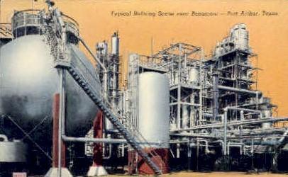 Refining scene - Port Arthur, Texas TX Postcard