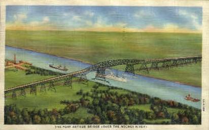 The Port Arthur Bridge - Texas TX Postcard