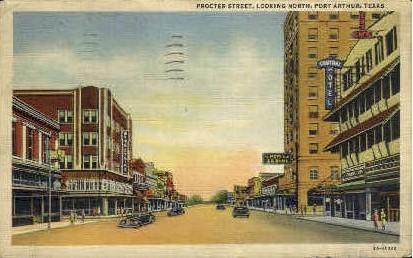 Procter Street - Port Arthur, Texas TX Postcard
