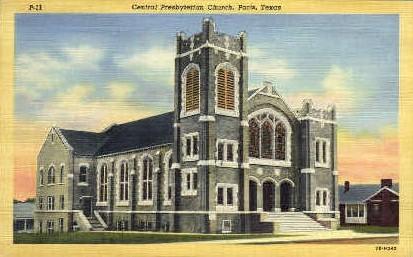 Central Presbytarian Church - Paris, Texas TX Postcard