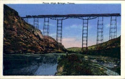 High Bridge  - Pecos, Texas TX Postcard