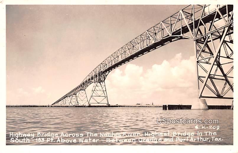 Highway Bridge Across the Neches River - Port Arthur, Texas TX Postcard