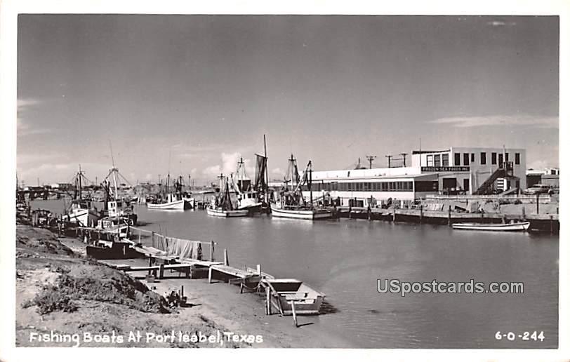 Fishing Boats - Port Isabel, Texas TX Postcard