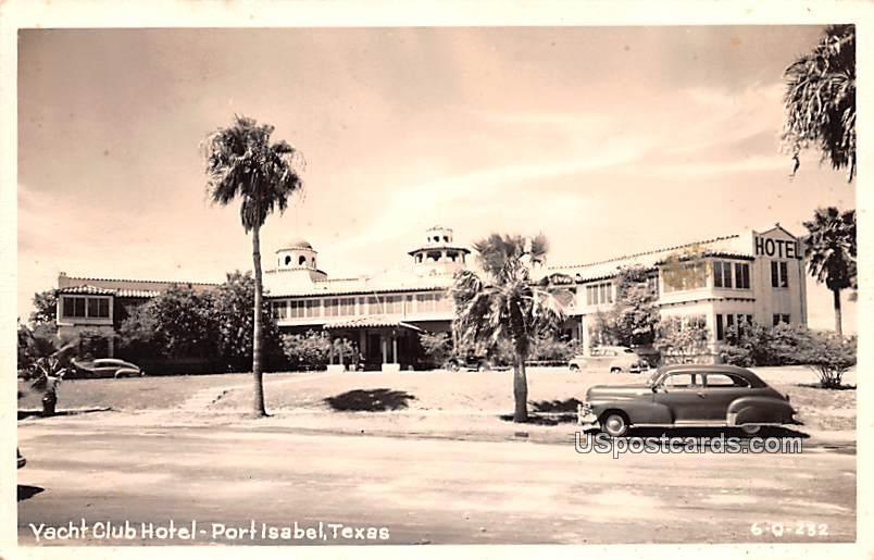 Yacht Club Hotel - Port Isabel, Texas TX Postcard
