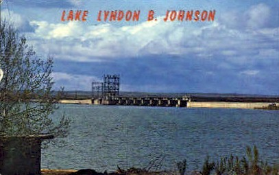 Lake Lyndon B. Johnson - Texas TX Postcard