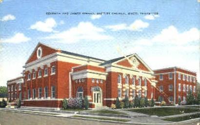 Baptist Church - Waco, Texas TX Postcard