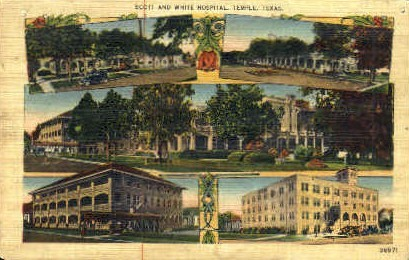 Scott and White Hospital - Temple, Texas TX Postcard