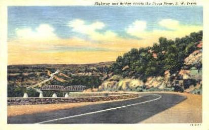 Highway Bridge - Pecos River, Texas TX Postcard