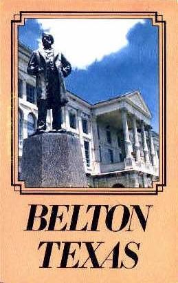 Peter Hansborough Bell - Belton, Texas TX Postcard