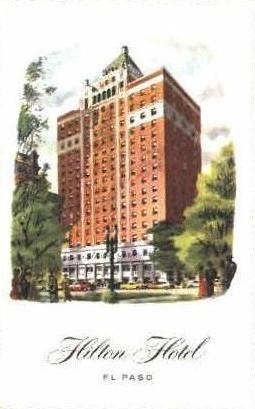 Hilton Hotel - El Paso, Texas TX Postcard