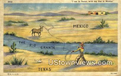 Rio Grande, TX     ;     Rio Grande, Texas Postcard