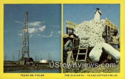 Texas Oil Fields, Cotton - Misc Postcard