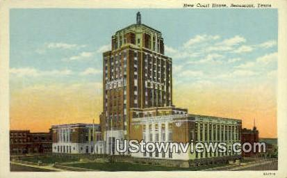 New Court House - Beaumont, Texas TX Postcard
