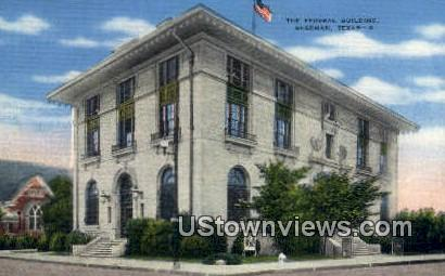 Federal Bldg - Sherman, Texas TX Postcard