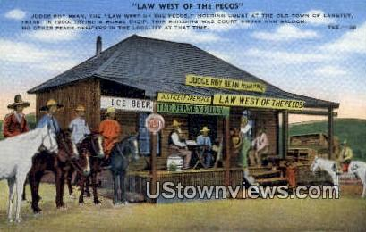Law West of the Pecos - Langtry, Texas TX Postcard