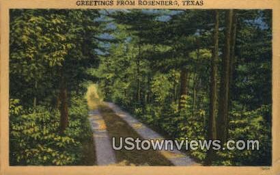 Rosenberg, TX     ;     Rosenberg, Texas Postcard