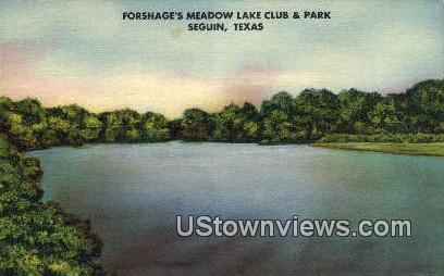 Forshages Meadow Lake Club & Park - Seguin, Texas TX Postcard
