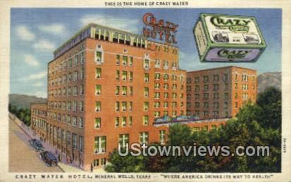 Crazy Water Hotel - Mineral Wells, Texas TX Postcard