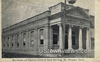 Merchants & Planters National Bank Bldg - Mount Pleasant, Texas TX Postcard
