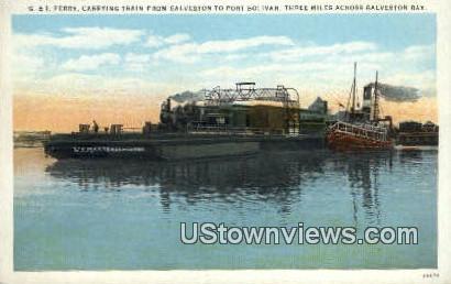 G & I Ferry, Port Bolivar - Galveston Bay, Texas TX Postcard