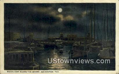 Wharf - Galveston, Texas TX Postcard