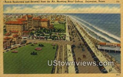 Beach Blvd, Hotel Galvez - Galveston, Texas TX Postcard