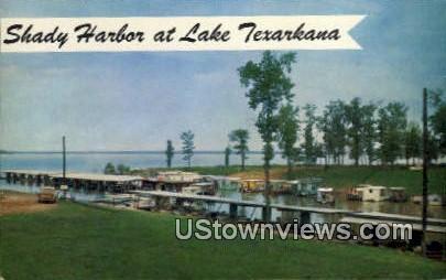 Shady Harbor - Lake Texarkana, Texas TX Postcard