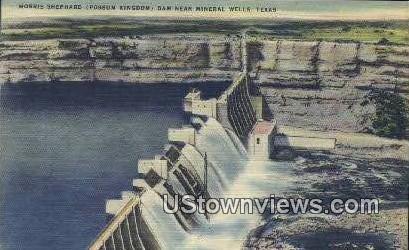 Morris Shepherd Dam - Mineral Wells, Texas TX Postcard