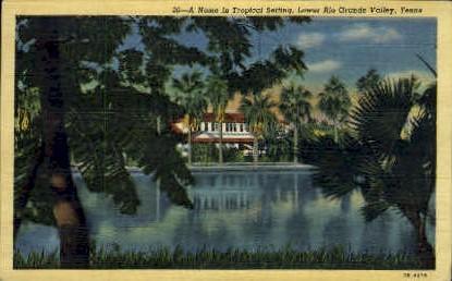 A Home In A Tropical Setting - Rio Grande Valley, Texas TX Postcard
