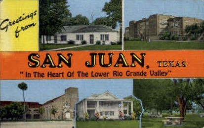Greetings - San Juan, Texas TX Postcard