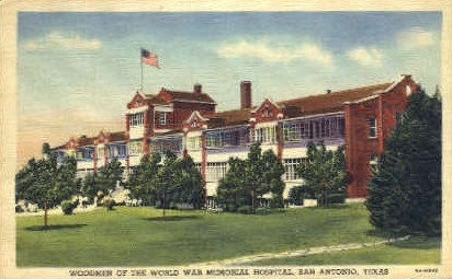 World War Memorial Hospital - San Antonio, Texas TX Postcard