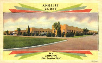 Angeles Court - San Antonio, Texas TX Postcard
